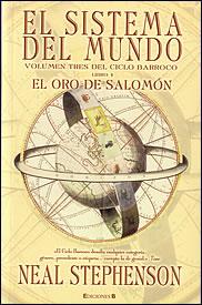 El sistema del mundo. Volumen tres del Ciclo Barroco. Libro 1: El oro de Salomón